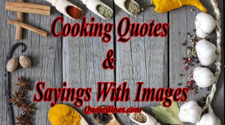 Cooking Quotes With Images - Famous Sayings About Chef & Kitchen