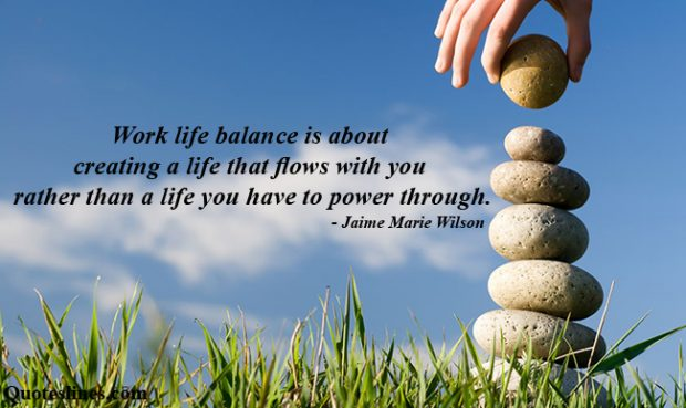 Best-quotes-on-work-life-balance-with-images