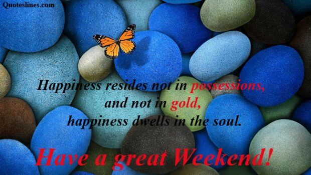 Happy-weekend-quotes-on-happiness