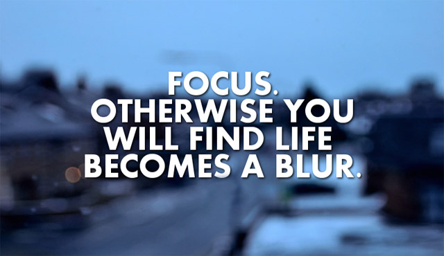 Inspirational Focus Quotes Pictures (5)
