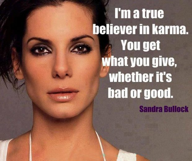 Sandra-Bullock-Karma-sayings