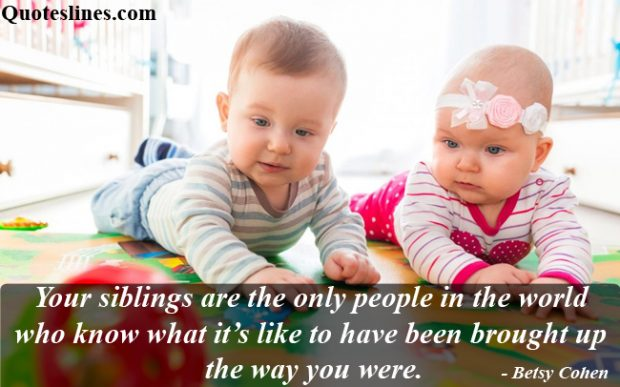 Brother and Sister Quotes - Siblings Sayings With Images
