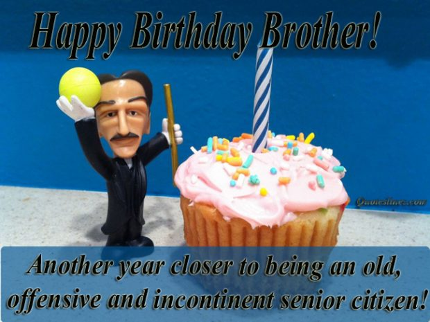 Funny Birthday Boy Brother Quotes