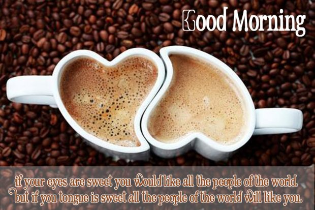 Good Morning Coffee Quotes, Wishes With Coffee Cup Images #sweetMorningCoffeeQuote