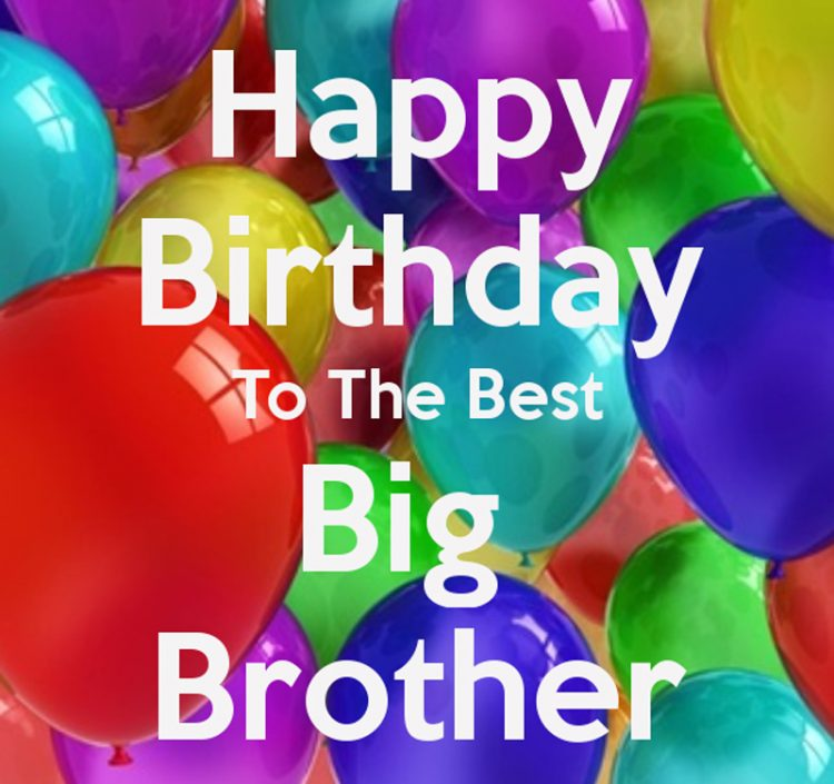 Happy Birthday To The Best Big Brother Quote