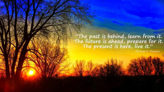 learn-from-the-past-live-for-the-present-prepare-for-the-future-inspiring-quotes
