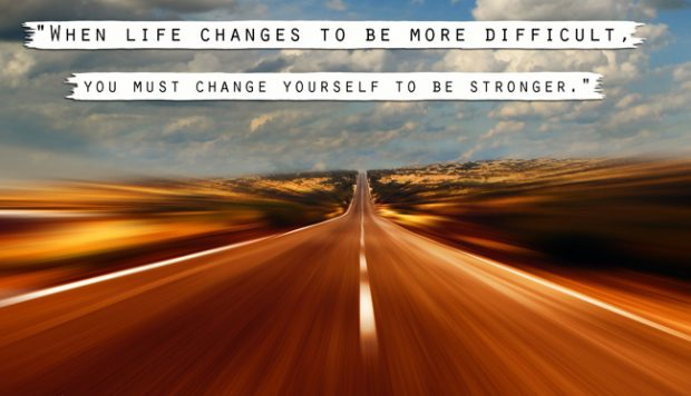 life-change-difficult-stay-strong-quotes