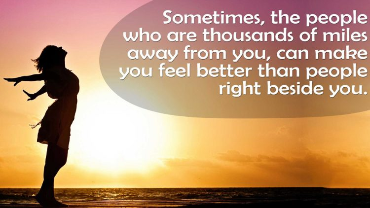 Sometimes It S Better To Push Someone Away Not Because: Long Distance Quotes And Relationship Quotes