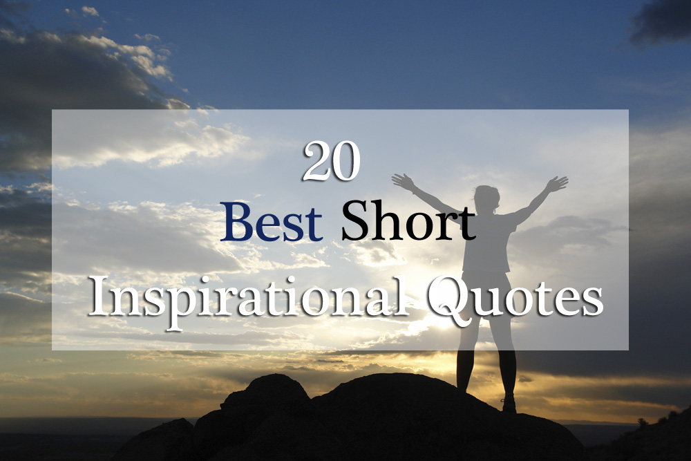 Short Motivational Quotes For Employees: 20 Most Short Inspirational Quotes With Pictures