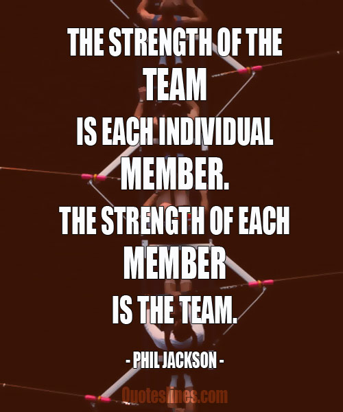 Teamwork Quotes for Motivation and Boosting Team Spirit