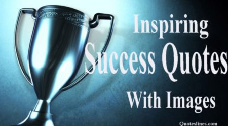 Famous Success Quotes & Inspiring Sayings About Success With Images