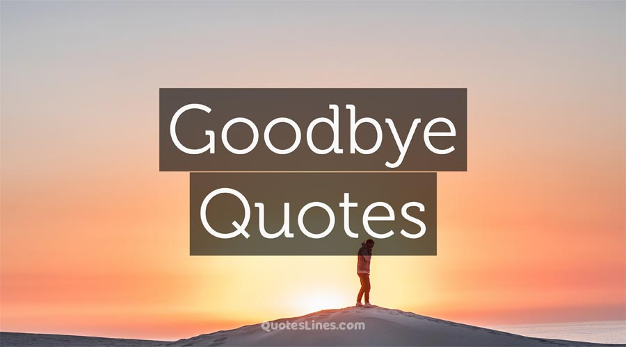 Goodbye-Quotes