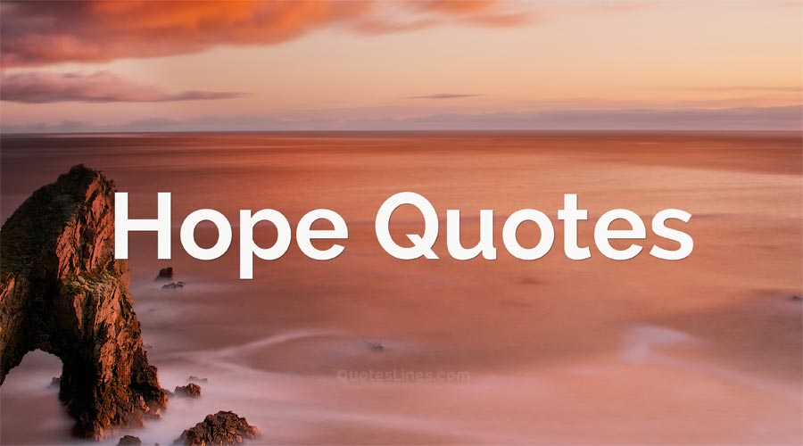 Hope-Quotes