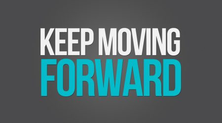 Inspiring Keep Moving Forward Quotes & Sayings With Images