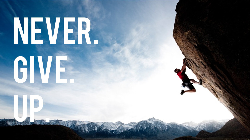 Inspiring Never Give Up Quotes & Famous Sayings With Images