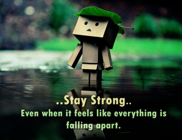 Stay Strong Quotes New Stay Strong Quotes With Pictures Best Sayings On Being Strong