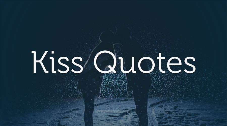 Kiss-Quotes