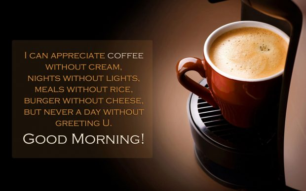 Good morning coffee quotes wishes with coffee cup images m4hsunfo