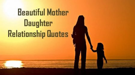 Heart Warming Mother Daughter Quotes & Sayings With Images