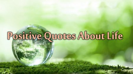 Positive Quotes About Life (1)