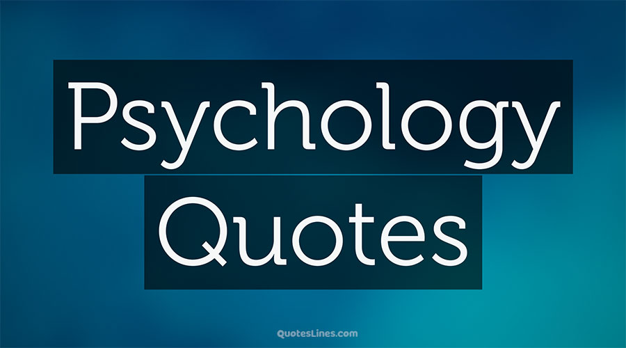 Psychology-Quotes