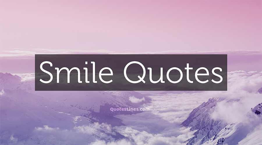 Smile-Quotes