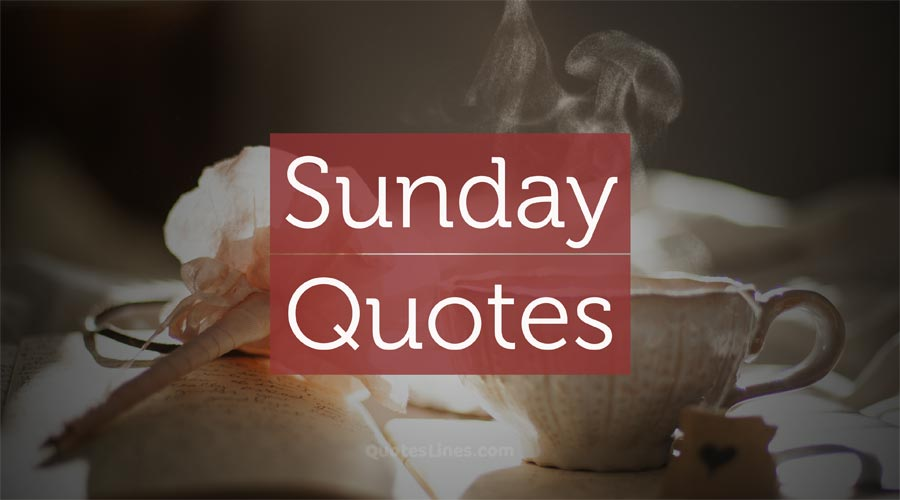 Sunday-Quotes
