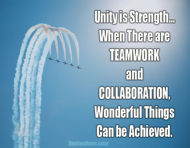 Teamwork-quotes-about-unity-and-strength