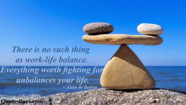 Thought Provocking Work Life Balance Quotes Images