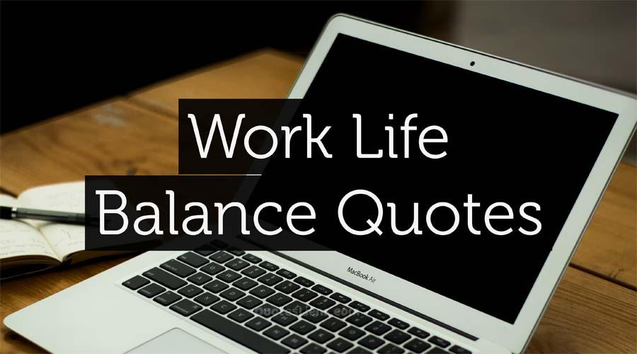 Work-Life-Balance-Quotes