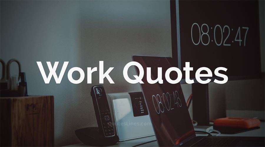 Work-Quotes