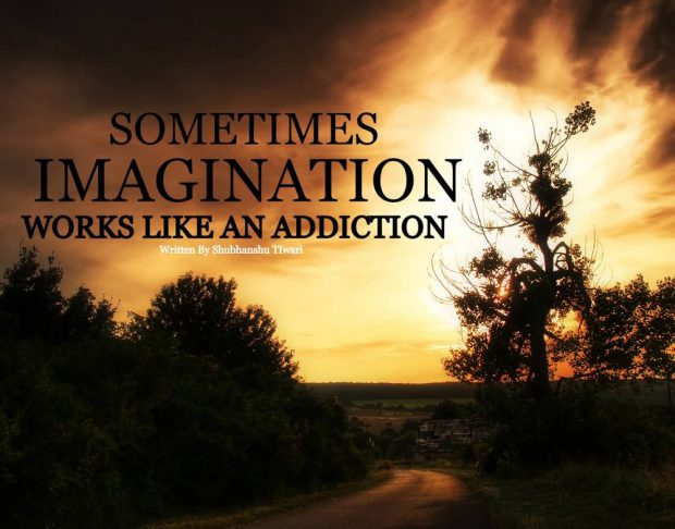 awesome-quotes-imagination-like-an-addiction