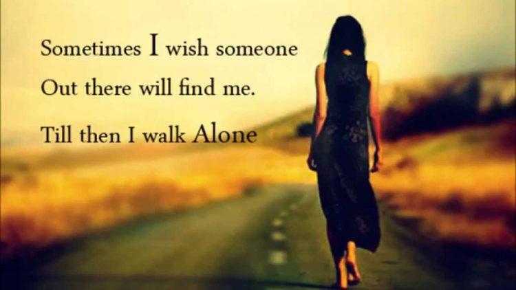 beautiful-girls-quotes-walk-alone-image