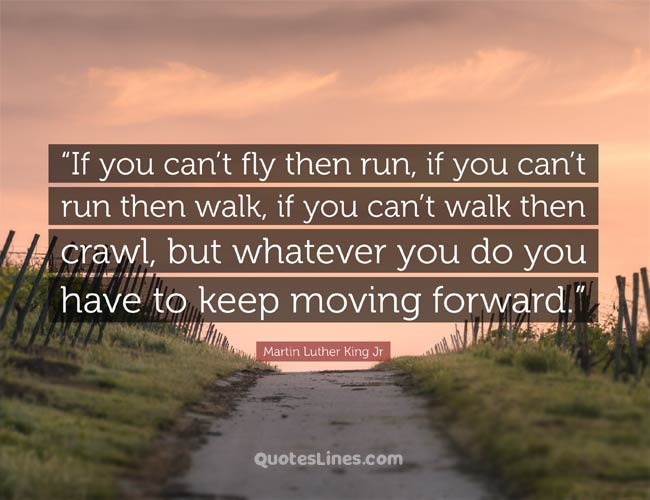 best keep moving forward quotes