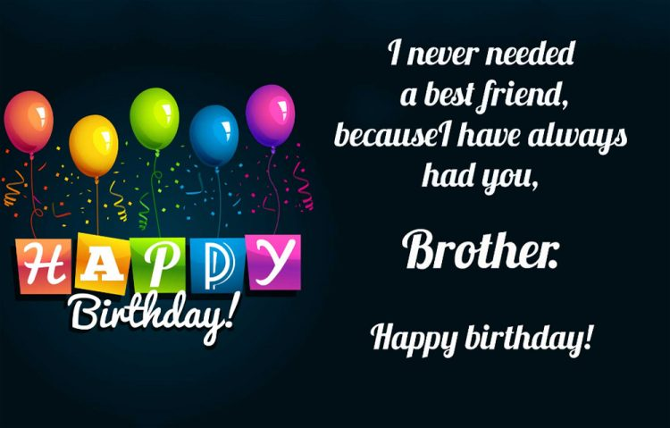 Brother Birthday Quotes Impressive Amazing 48 Birthday Wishes For Brother With Pictures