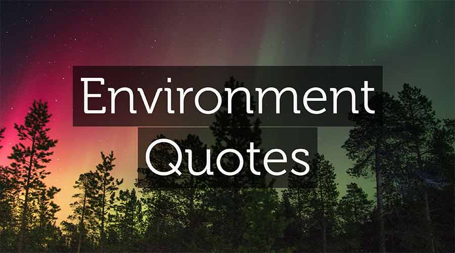 environment-quotes-and-sayings-with-images