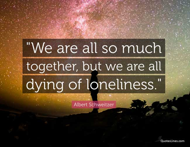 famous quotes about loneliness