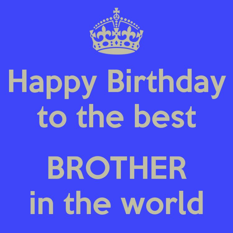 Happy Birthday Wishes To My Brother Quotes: Amazing 40+ Birthday Wishes For Brother With Pictures