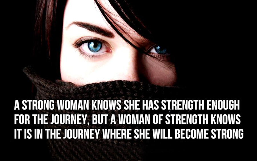 essay on strong woman I think that it takes a very strong woman (inner strength) to be able to handle a man falling in love with her, without morphing into a monster (the process is a very potent process, it can poison a woman.
