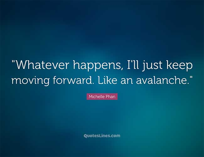 saying-about-keep-moving-forward